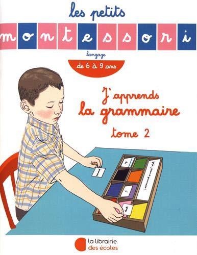 J'apprends la grammaire : Tome 2, De 6 à 9 ans