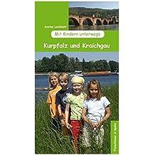 Mit Kindern unterwegs: Kurpfalz und Kraichgau