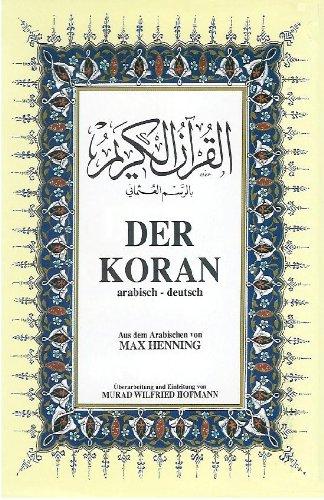 Der Koran. Das heilige Buch des Islam (Arabisch - Deutsch)