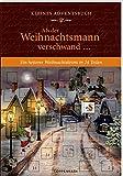 Kleines Adventsbuch - Als der Weihnachtsmann verschwand ...: Ein heiterer Weihnachtskrimi in 24 Teilen