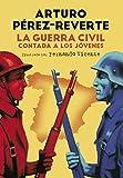 Image de La Guerra Civil contada a los jóvenes
