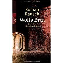 Wolfs Brut (Kommissar Kilian ermittelt, Band 2)