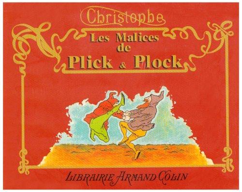 Les Malices de Plick et Plock, et autres histoires illustrées