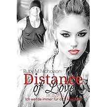 Distance of Love - Ich werde immer für dich kämpfen (Liebesroman)
