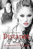 Distance of Love - Ich werde immer für dich kämpfen (Liebesroman) von Ruby M. Nicholson