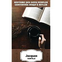 Histoire des deux peuples continuée jusqu'à Hitler