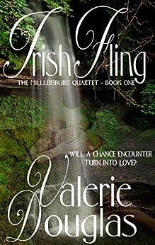 Irish Fling (The Millersburg Quartet Book 1) by [Douglas, Valerie]