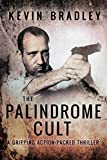 The Palindrome Cult by Kevin Bradley