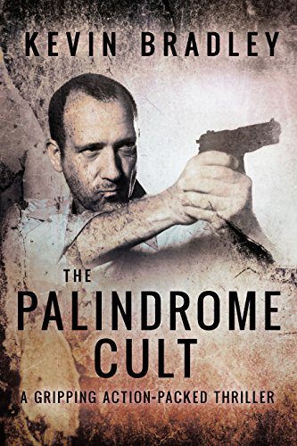 The Palindrome Cult: A gripping, fast-paced, page-turning, crime suspense thriller (Hedge & Cole Thriller Series)