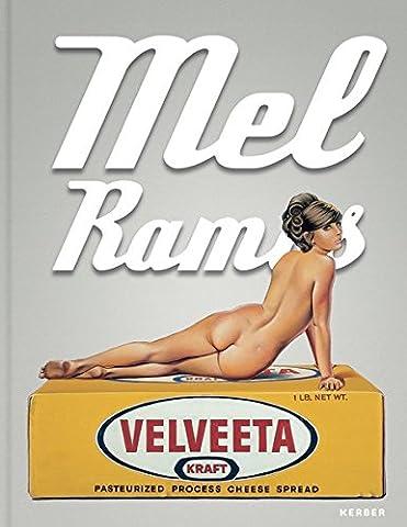 Mel Ramos: Catalogue Raisonné of the Paintings 1953-2015