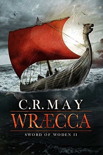 Wræcca (Sword of Woden Book 2) par C.R. May