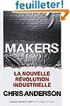 Makers : La nouvelle r�volution indus...