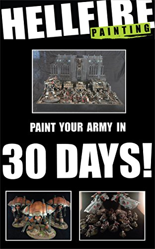 Paint Your Army in 30 Days! (English Edition) por Max Dubois