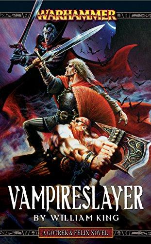 Vampireslayer (Gotrek & Felix Book 6) (English Edition)