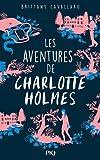 Les Aventures de Charlotte Holmes - tome 01 (1)...