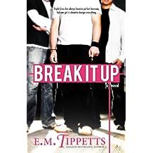 Break It Up (English Edition)