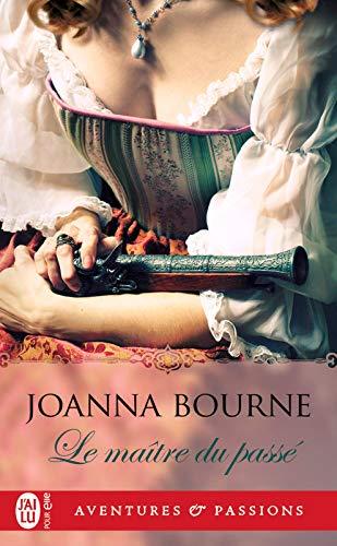 Le maître du passé (J'ai lu Aventures & Passions) par Joanna Bourne