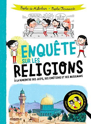 Enquête sur les religions par Sophie de Mullenheim