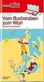 miniL?K: Vom Buchstaben zum Wort: Sprachlernwerkstatt 2 f?r Kinder ab 5 Jahren