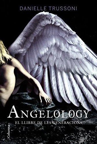 Angelology: El llibre de les generacions (Col·lecció classica)