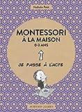 """Afficher """"Montessori à la maison 0-3 ans"""""""
