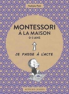 """Afficher """"Montessori à la maison, 0-3 ans"""""""