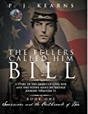 The Fellers Called Him Bill (Book I): Secession and the Outbreak of War by P. J. Kearns (2012-10-22)