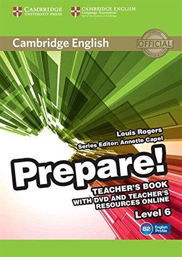 Cambridge English Prepare! Level 6 Teacher's Book with DVD and Teacher's Resources Online por Louis Rogers
