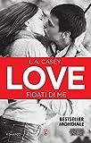 Love. Fidati di me (LOVE Series Vol. 7)