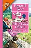 Image de Pollyanna cresce (Classici)
