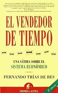 El vendedor de tiempo par  Fernando Trías de Bes