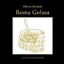 Roma Golosa (For Foodies) (Italian Edition)