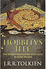 Hobbitus Ille: The Latin Hobbit Hardcover