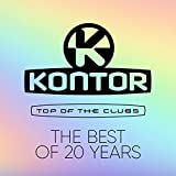Kontor Top of the Clubs - The Best of 20 Years [Explicit]