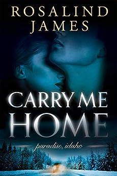 Carry Me Home (Paradise, Idaho Book 1) (English Edition)