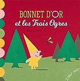 Les contes petits M - Bonnet d'or et les trois ogres  (éd.2018)