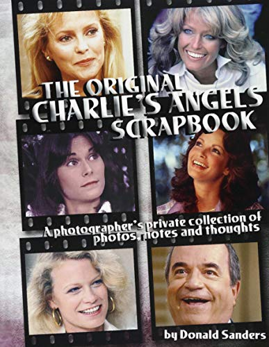 The Original Charlie's Angels Scrapbook (Original Charlie's Angels)