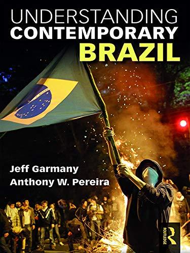Understanding Contemporary Brazil (English Edition)