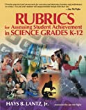 ISBN: 0761931015 - Rubrics for Assessing Student Achievement in Science Grades K-12