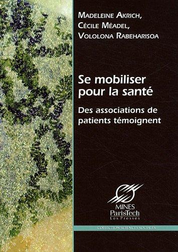 Se mobiliser pour la santé: Des associations de patients témoignent