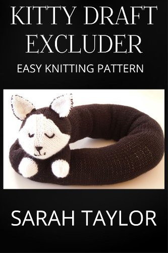 Kitty Draft Excluder Easy Knitting Pattern Ebook Sarah Taylor