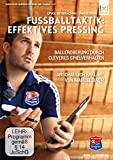 Fußballtaktik: Effektives Pressing - Balleroberung durch cleveres Spielverhalten