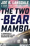 The Two-Bear Mambo: Hap and Leonard Book 3 (Hap and Leonard Thrillers)