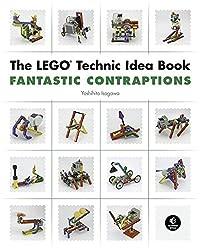The LEGO Technic Idea Book - Fantastic Contraptions