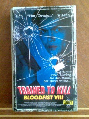 Bild von Trained To Kill - Bloodfist 8 [VHS]