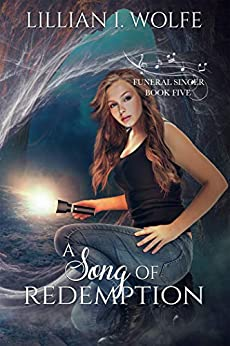 A Song of Redemption (Funeral Singer Book 5) (English Edition) van [Wolfe, Lillian I]