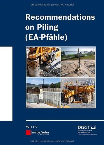 Recommendations on Piling (EA Pfähle) by Ernst & Sohn (2013-12-31)