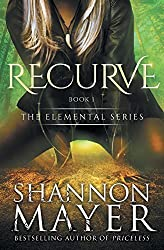 Recurve: Volume 1 (The Elemental Series) by Shannon Mayer (2015-03-31)