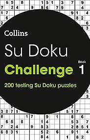 Su Doku Challenge book 1: 200 Su Doku puzzles