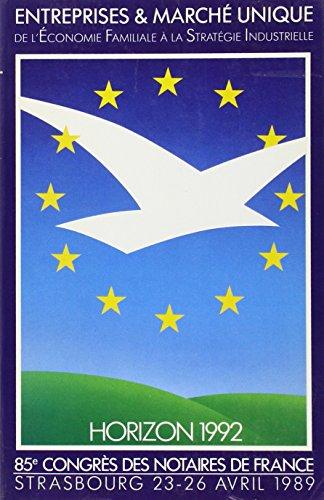 85eme Congres des Notaires de France Strasbourg 23-26 Avril 1989 par Collectif